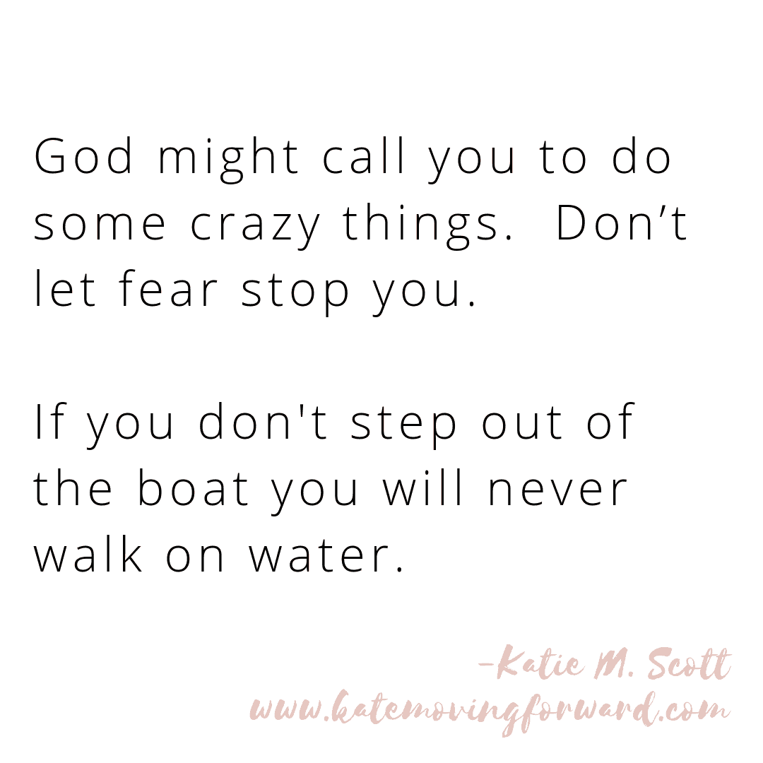 Step out of the boat.
