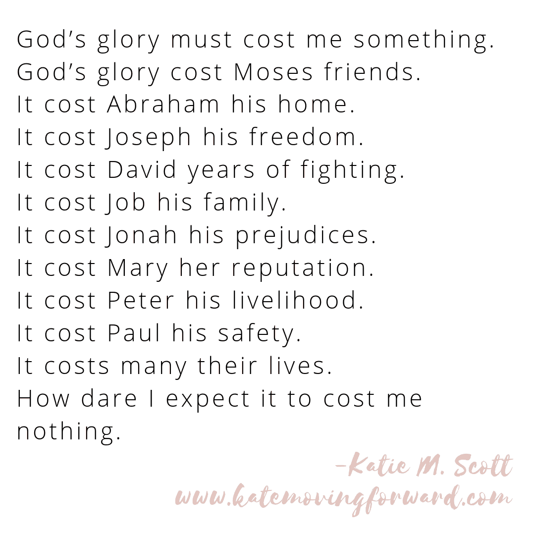 The cost of God's glory