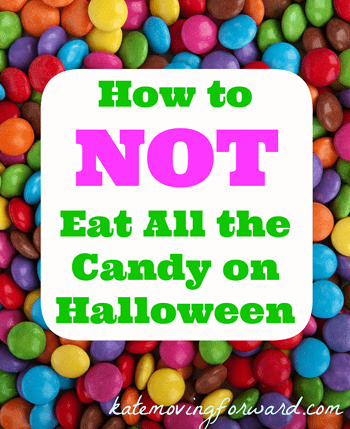 How to Not Eat all the candy on Halloween