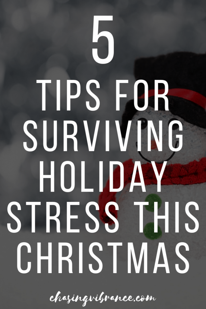 """5 Tips for surviving holiday stress this Christmas"" text on image overlayed with snowman"