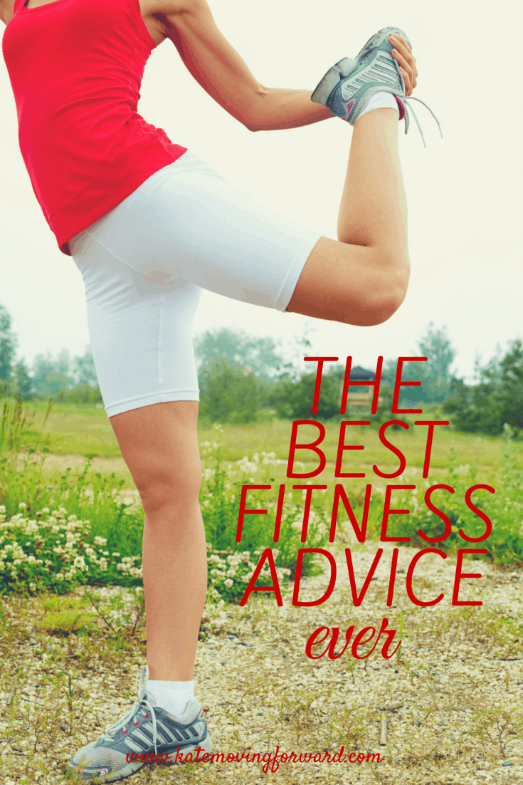 The Best Fitness Advice Ever: the one piece of advice that shifted my focus and helped me break through and lose weight.