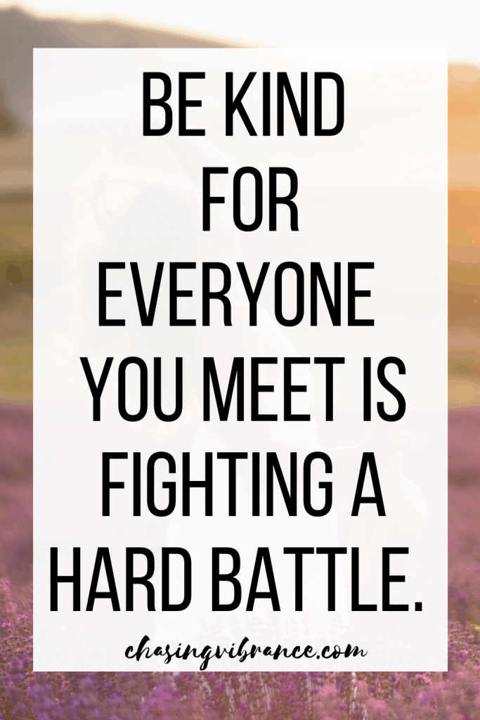 """quote on purple background """"be kind for everyone you meet is fighting a hard battle."""