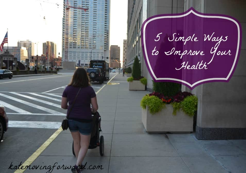 5 Simple Ways to Improve Your Health today