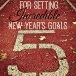 How to Set INCREDIBLE New Year's Goals