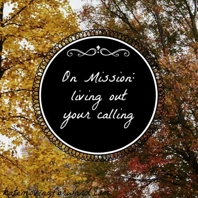On Mission living out your call