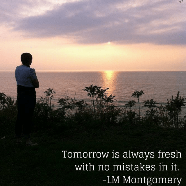 Tomorrow is fresh with no mistakes