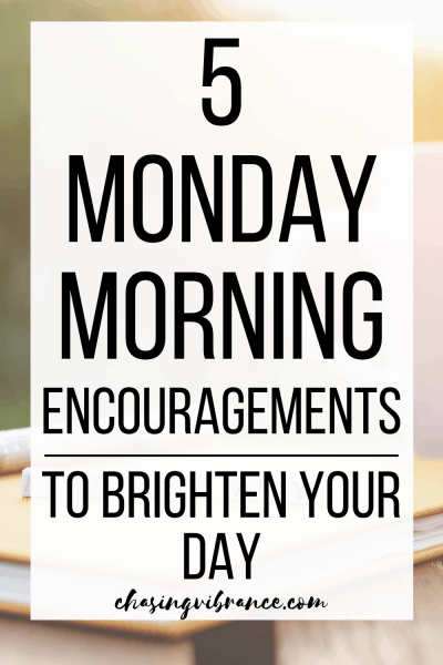 large text overlay 5 Monday Morning encouragements to brighten your day with cup of coffee behind