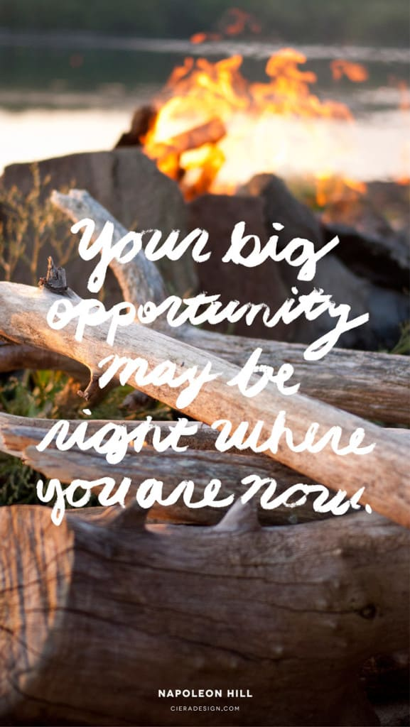 Your-Big-Opportunity-May-Be-Right-Where-You-Are-Now