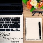 April Blogging Income Report