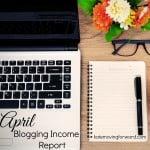 April Blogging Income Report
