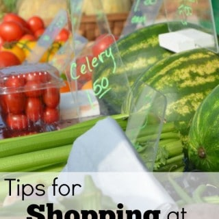 Tips for Shopping at Farmer's markets