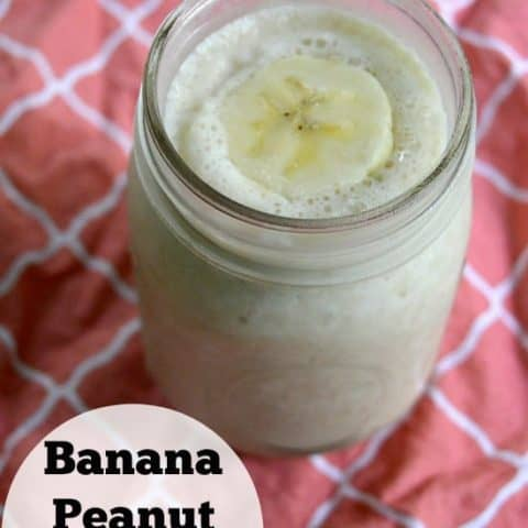 banana peanut butter smoothie--a quick, easy & nutritious breakfast!