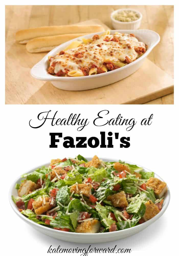Healthy Eating at Fazoli's