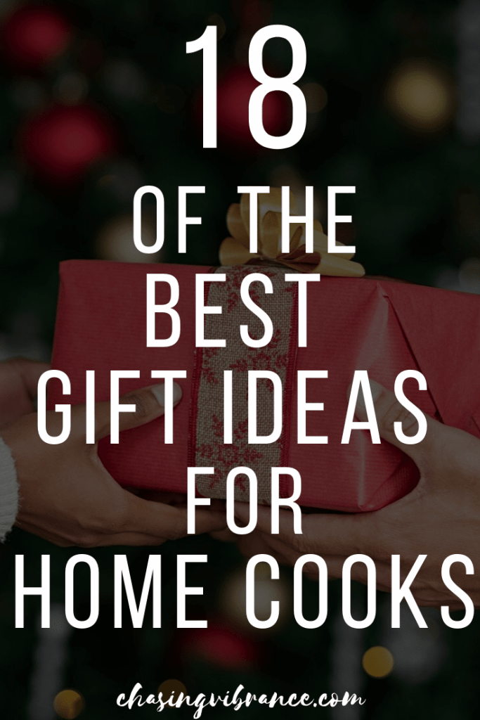 "Large text ""18 of the best gift ideas for home cooks"" over Christmas present"
