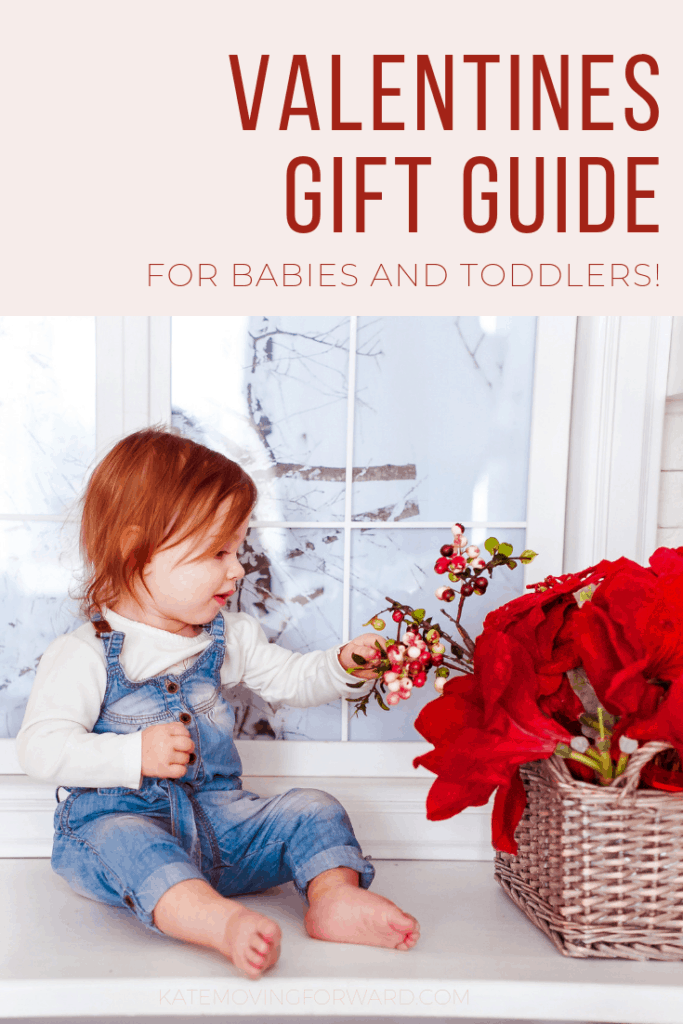 Valentine's gift guide for babies and toddlers