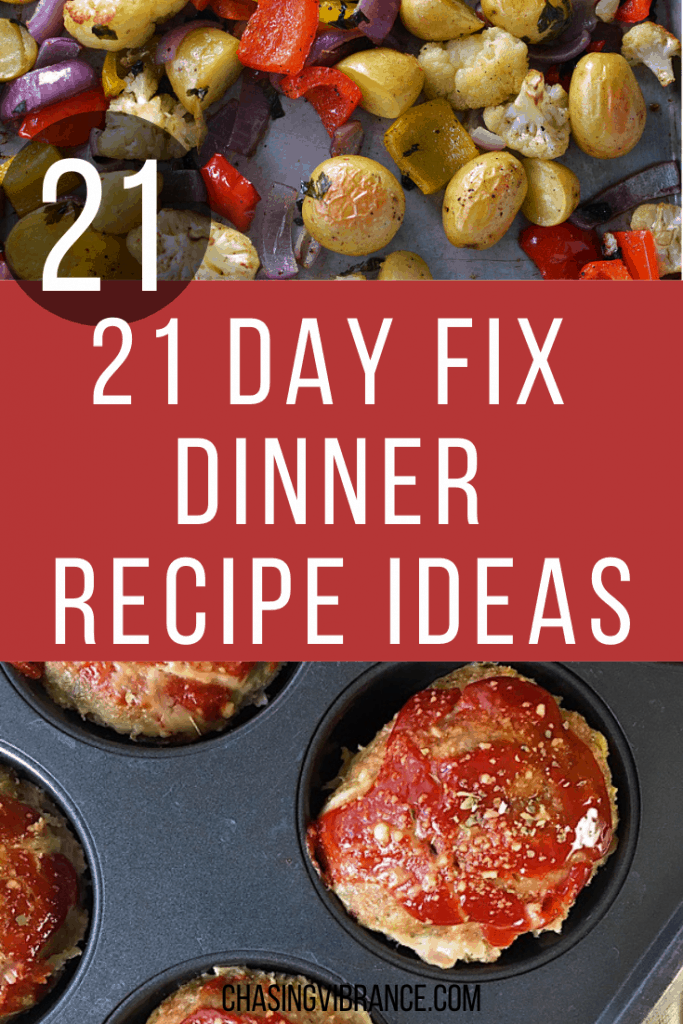 21 Day Fix Dinner Recipe Ideas in collage with potatoes and meatloaves