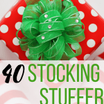 40 Stocking Stuffers Ideas for Everyone on Your List