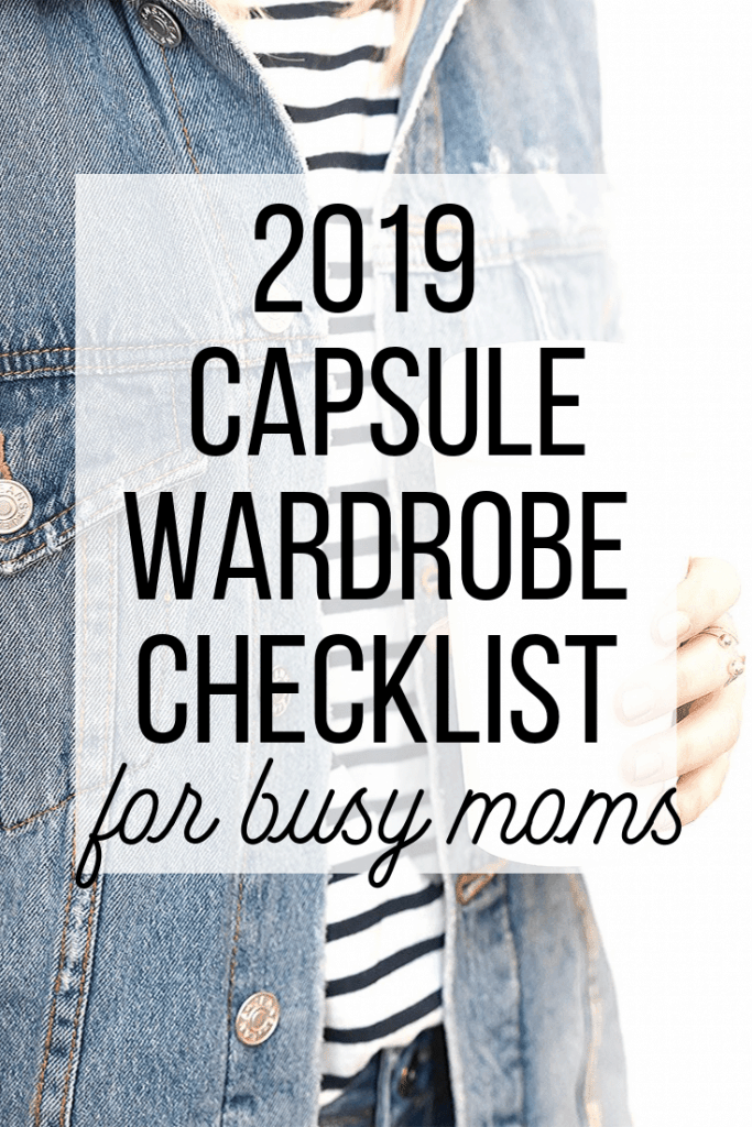 "Woman in denim jacket with coffee cup with text overlay ""2019 Capsule Wardrobe Checklist for busy moms"""