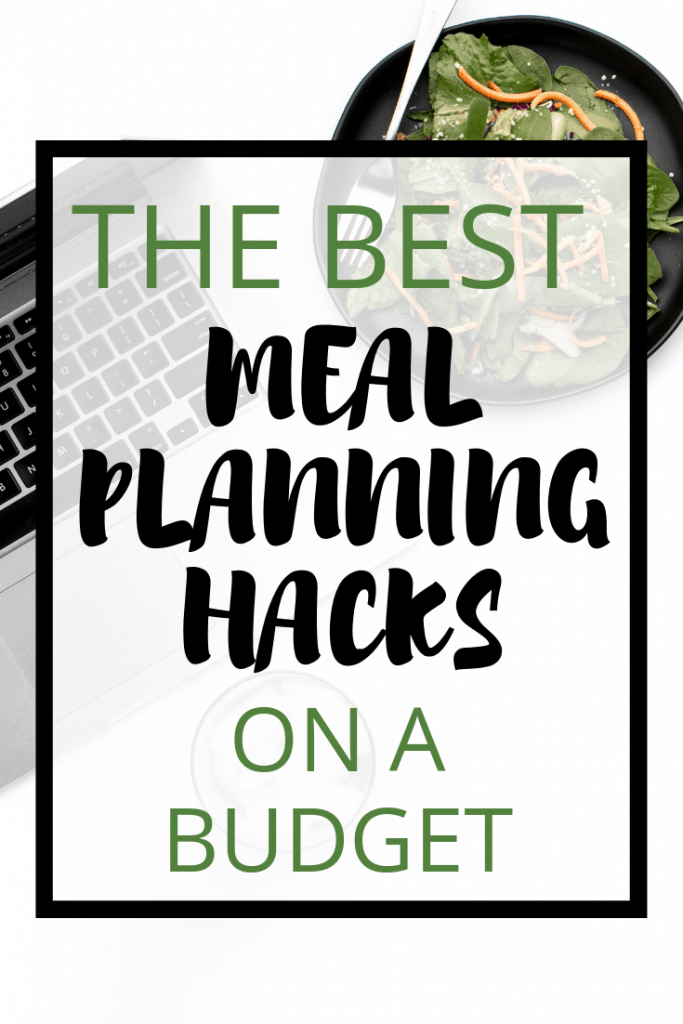 The Best Meal Planning Hacks on a Budget