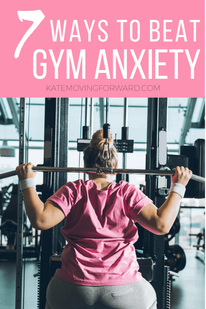 7 ways to beat gym anxiety