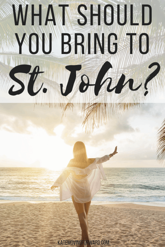 What should you bring to St. John?
