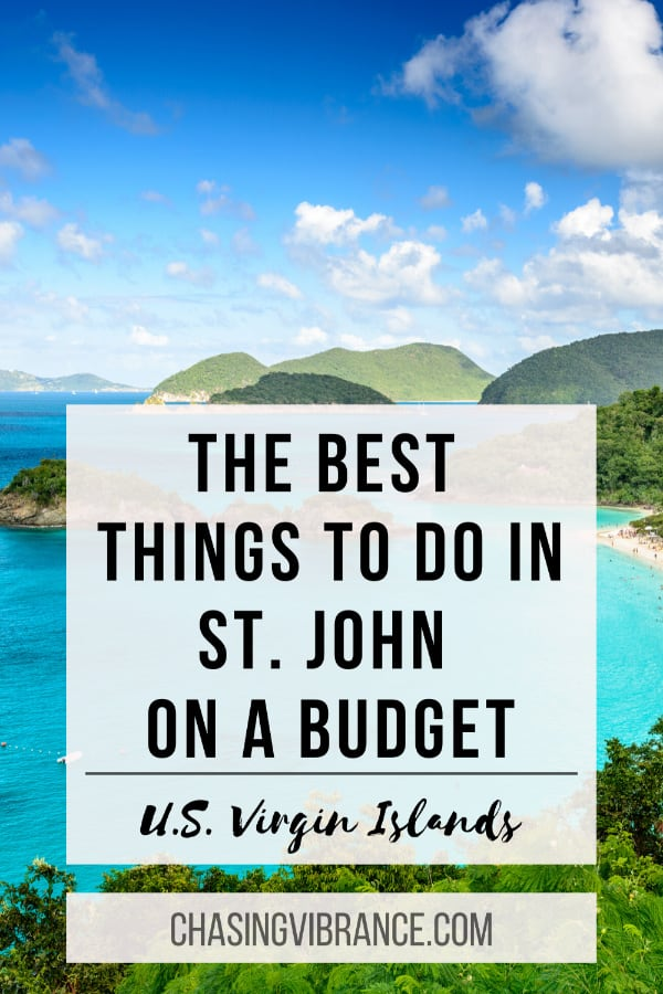 the best things to do in st. john on a buget