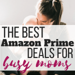 Amazon Prime Day Deals for Busy Moms