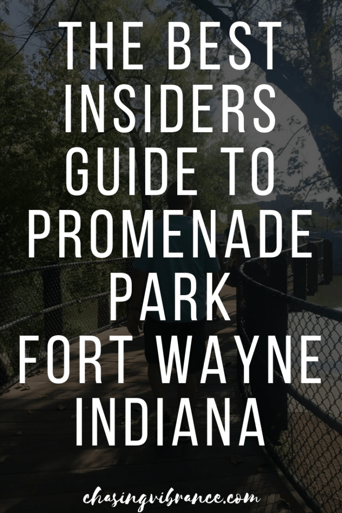 text graphic: the best insider guide to promenade park fort wayne indiana