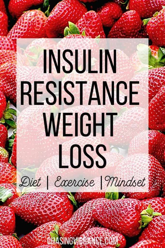 """""""Insulin Resistance Weight Loss"""" text overlay on red strawberries"""