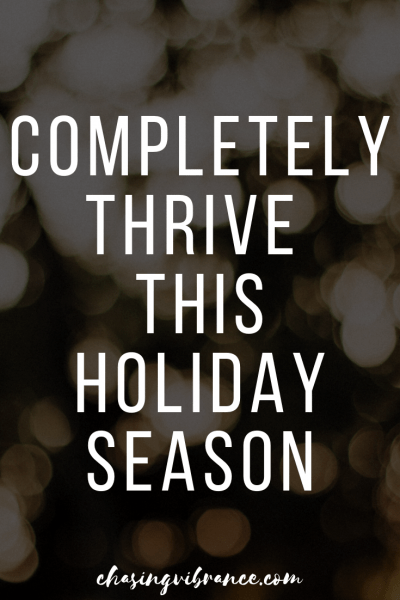 """completely thrive this holiday season"" text overlay on holiday lights"