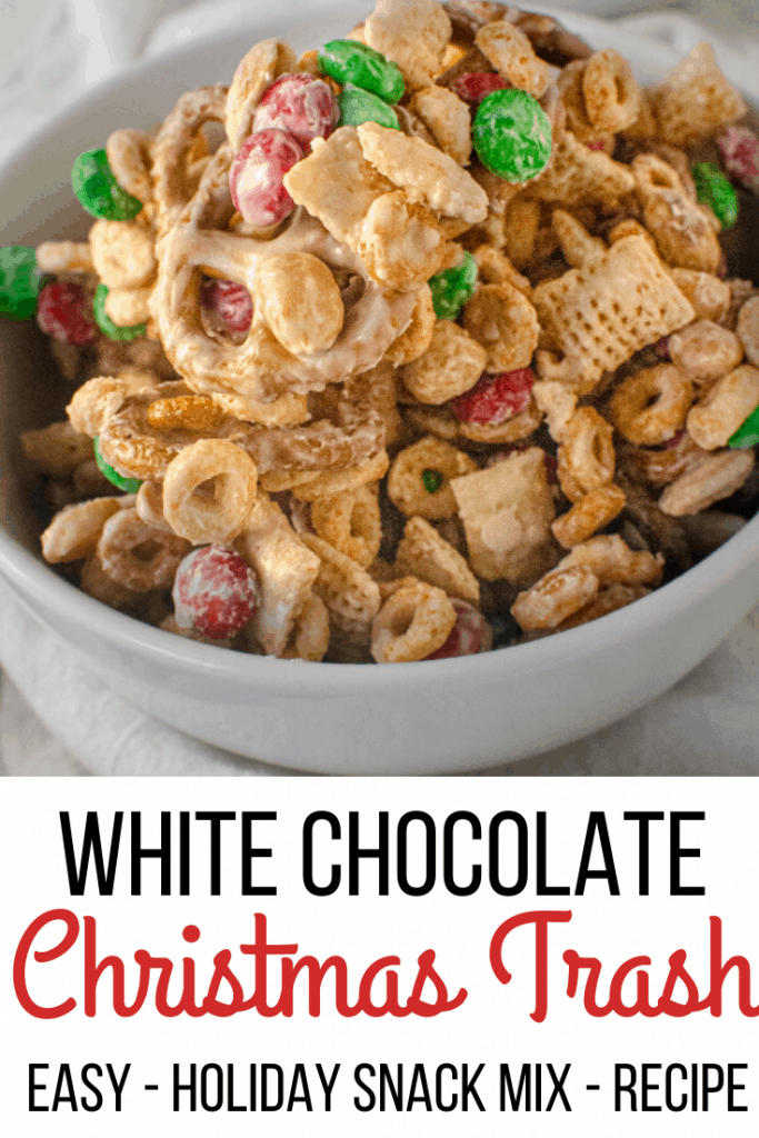 Bowls of White Chocolate Christmas Trash with text overlay for Pinterest