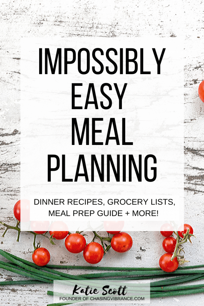impossibly easy meal planning