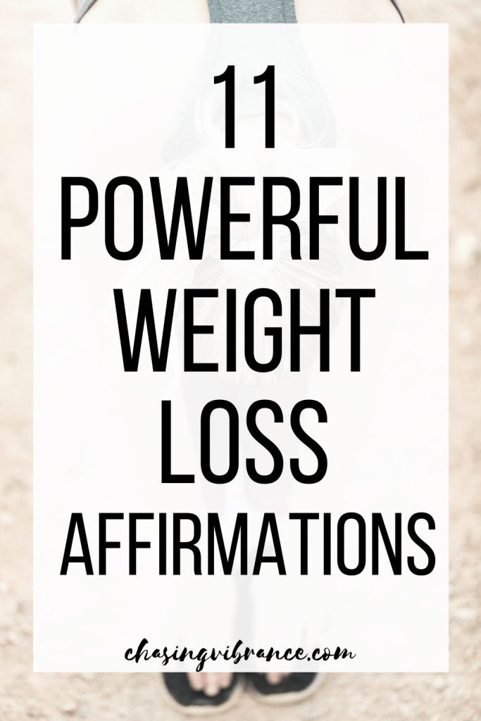 Large text overlay 11 powerful weight loss affirmations