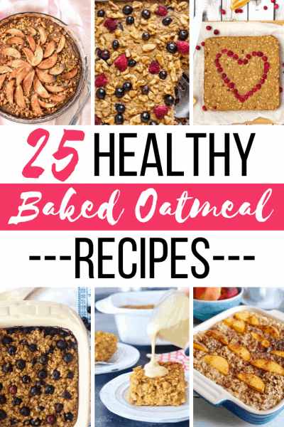 collage of photos of baked oatmeal with text 24 healthy baked oatmeal recipes