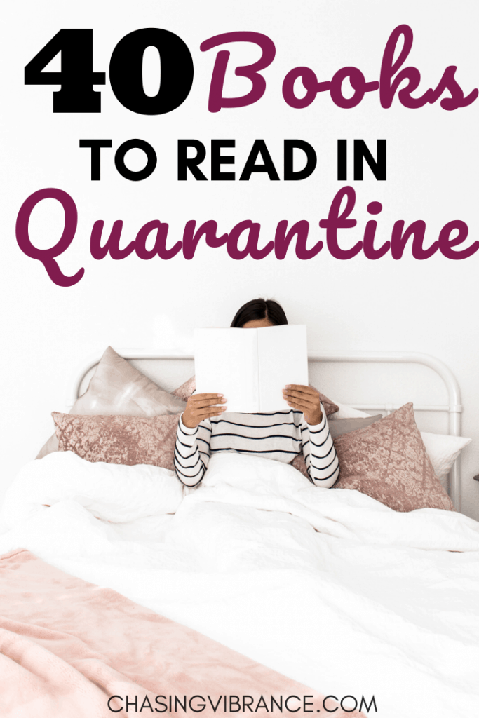 Woman reading in bed with text overlay 40 Books to Read in Quarantine