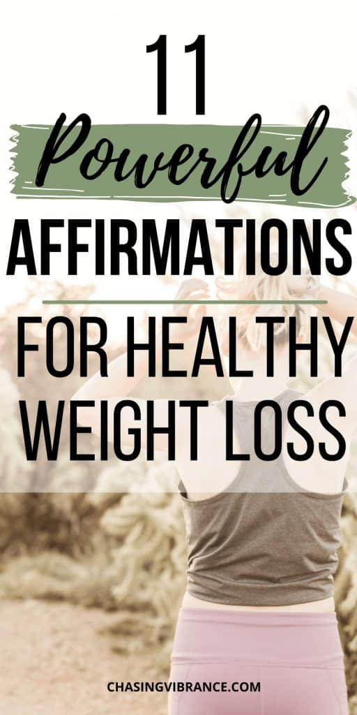11 powerful affirmations for healthy weight loss text overlay over woman getting ready to run in the desert
