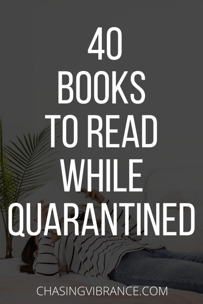40 Books to Read in Quarantine large text overlay over woman reading in bed