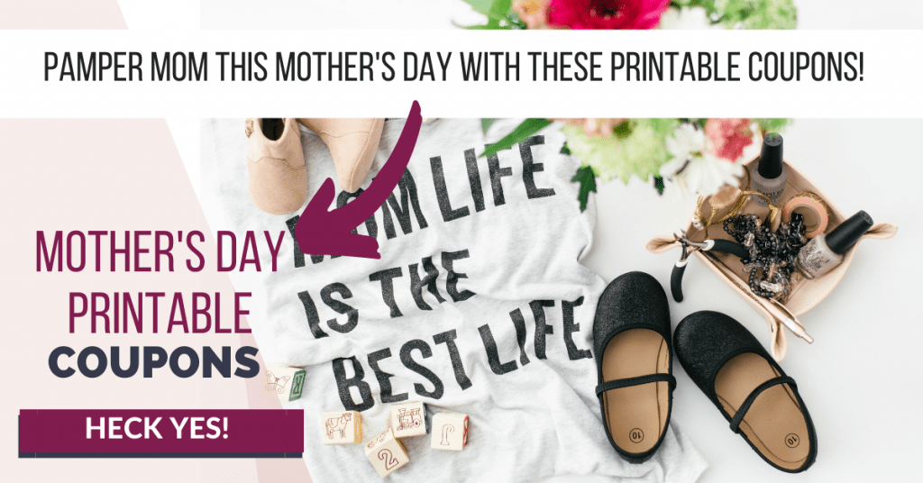 mom life graphic for mother's day coupon printable