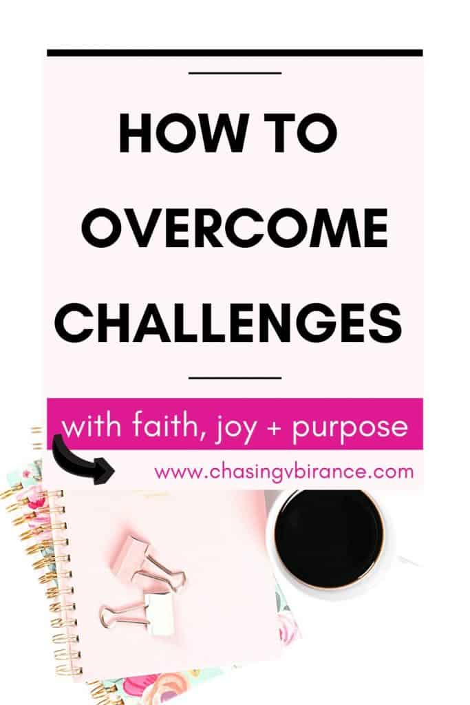 Coffee cup and notebooks flatlay with text how to overcome challenges with faith, joy and purpose