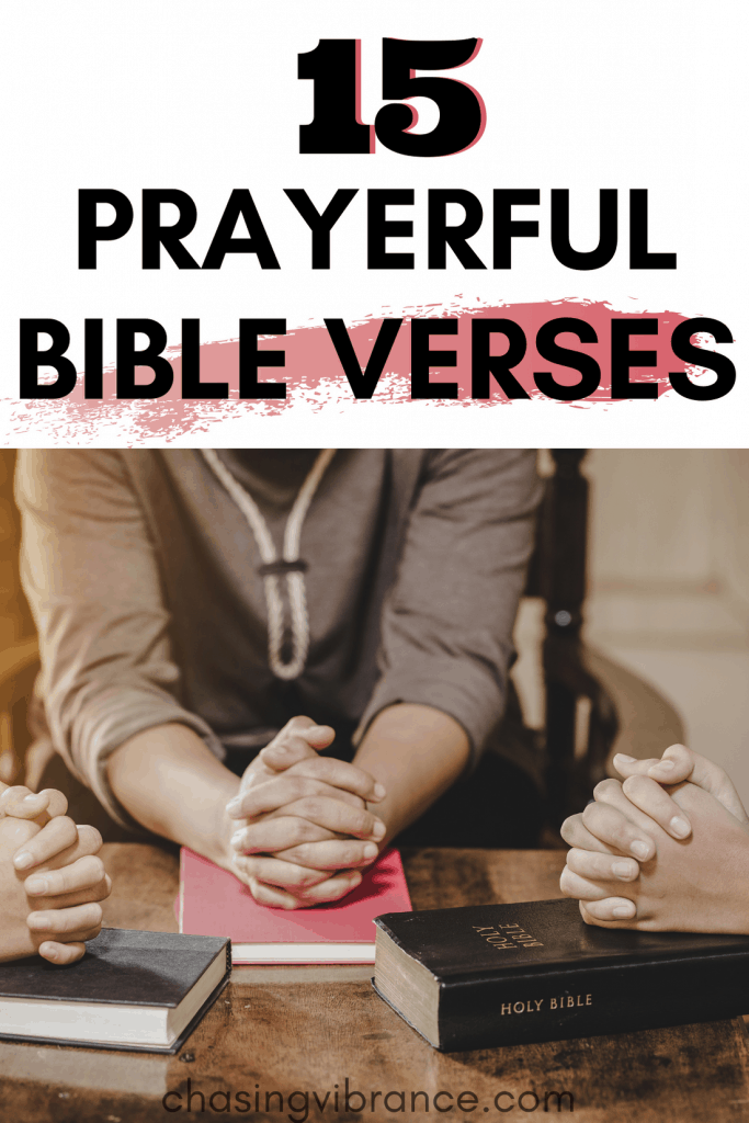 15 Prayerful Bible Verses text and photo with women gathered with Bibles praying