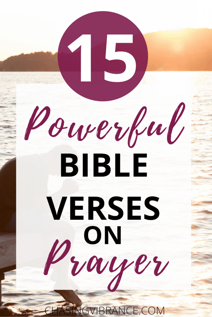 15 powerful bible verses on Prayer text overlay photo of man sitting on dock praying
