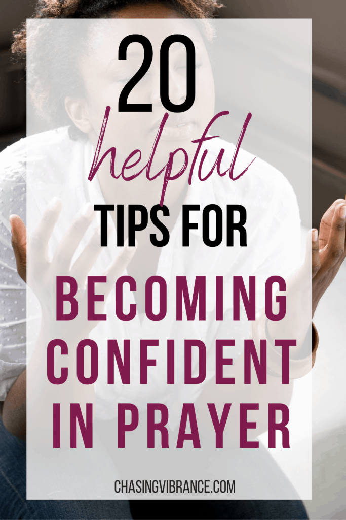 20 helpful tips for becoming confident in prayer text overlay on photo of black woman praying with hands uplifted