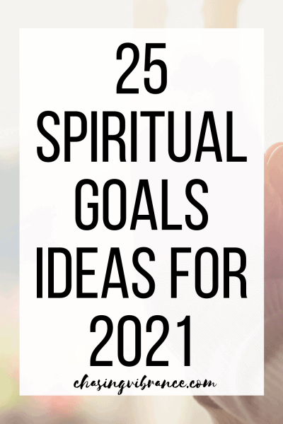 25 Spiritual Goals Ideas for 2021 large text image