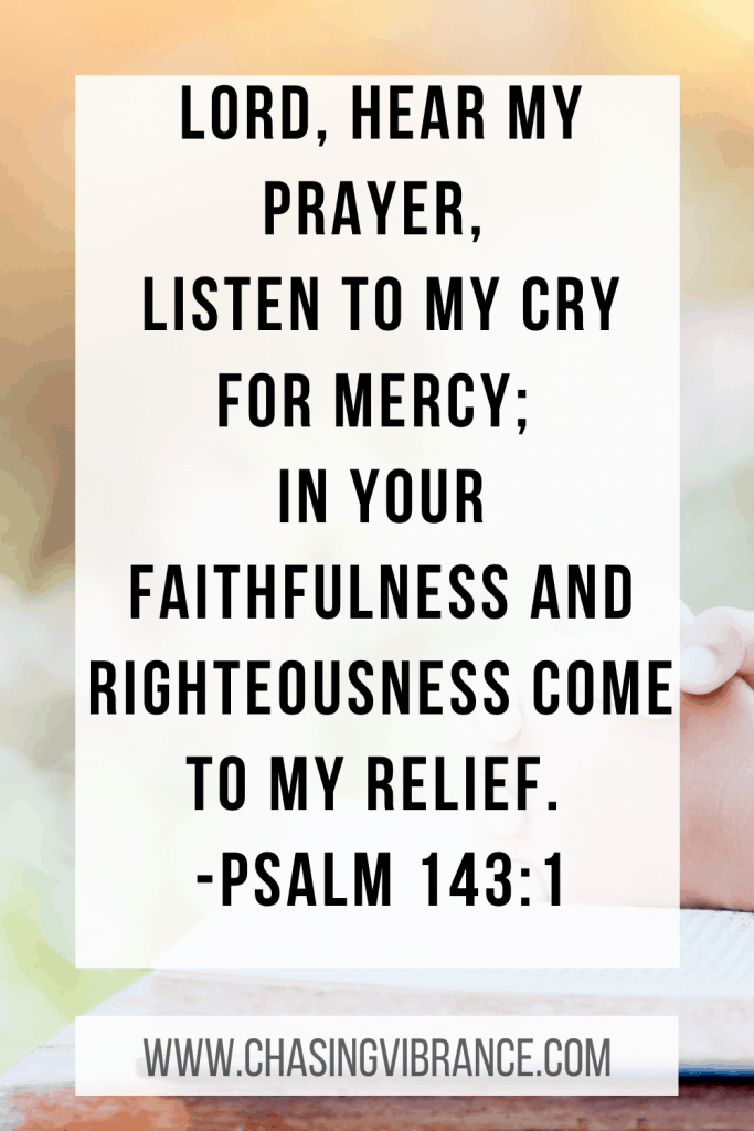Psalm 143:1 quote Lord hear my prayer