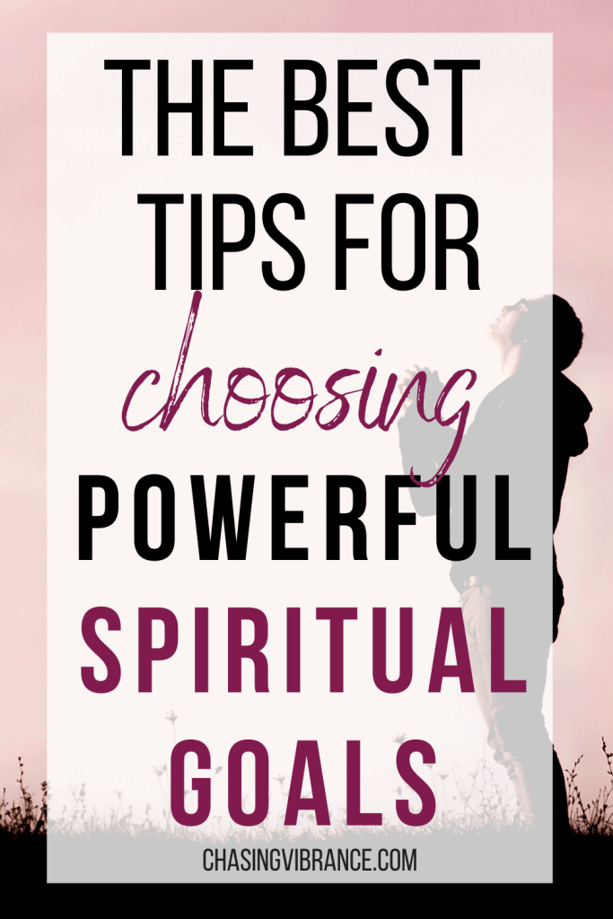 The best tips for choosing powerful spiritual goals for 2021 text overlay of man praying at sunset.