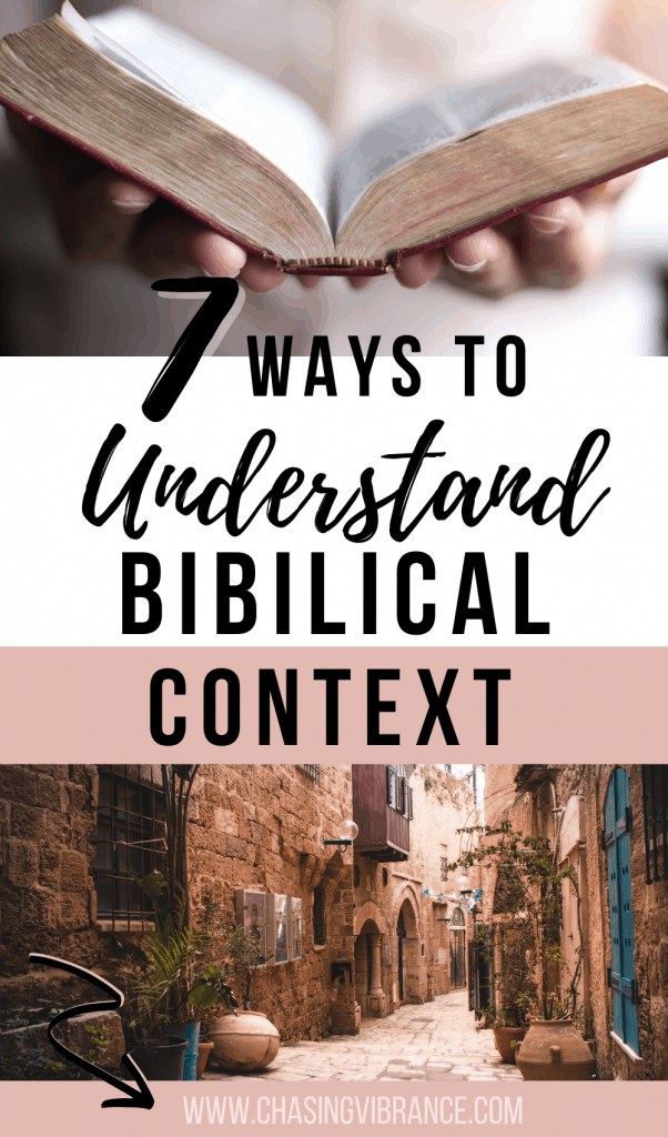 7 ways to understand Biblical context collage of woman holding Bible and streets of Jerusalem