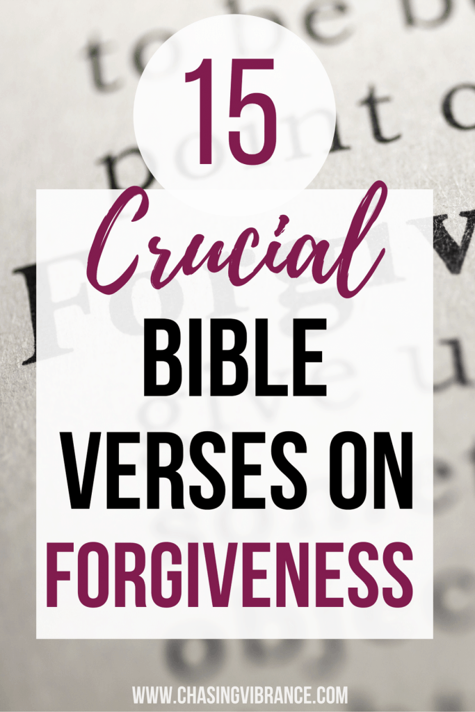 15 crucial bible verses on forgiveness text overlay over dictionary with word forgiveness