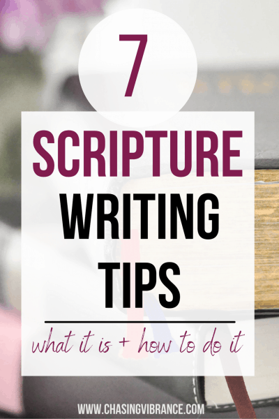 large text overlay 7 Scripture Writing Tips: what to do + how to do it with Bibles in background