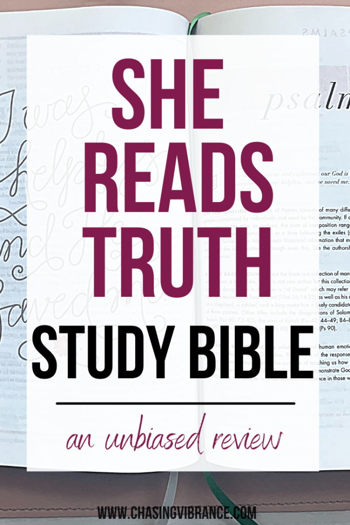 """""""She Reads Truth Study Bible Review text overlay over copy of interior pages of SRT Bible"""